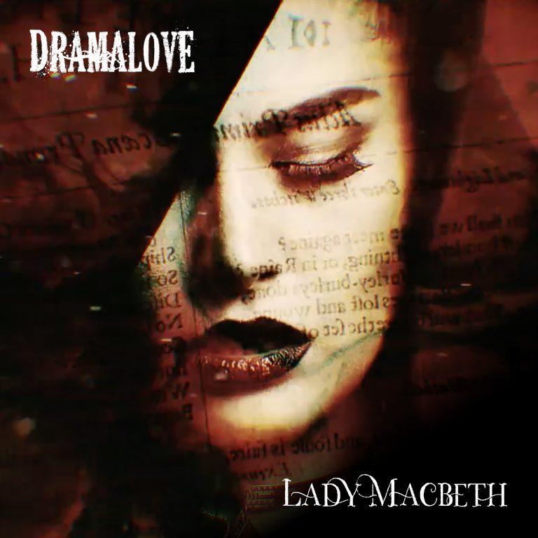 Track Review: DramaLove – Lady MacBeth
